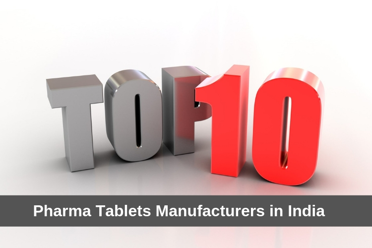 Top 10 Pharma Tablets Manufacturers in India
